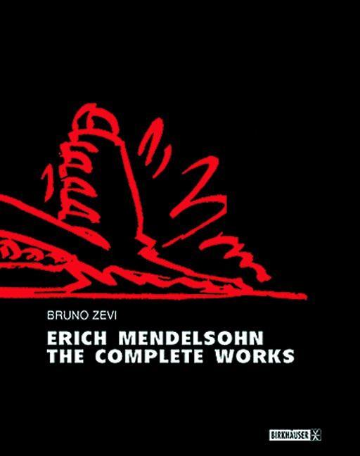 Abbildung von Zevi | Erich Mendelsohn – the Complete Works | 1999