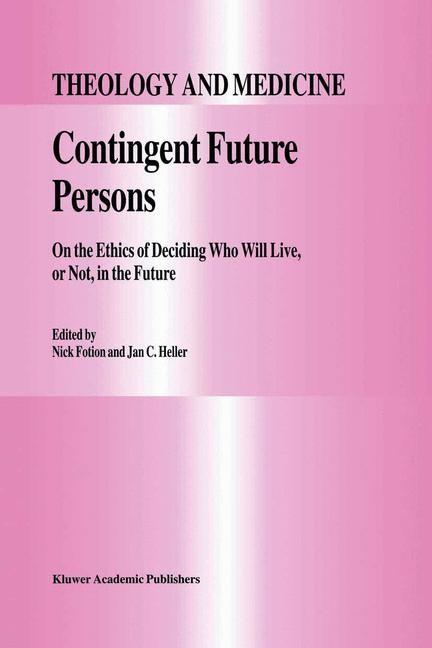 Abbildung von Fotion / Heller | Contingent Future Persons | 1997