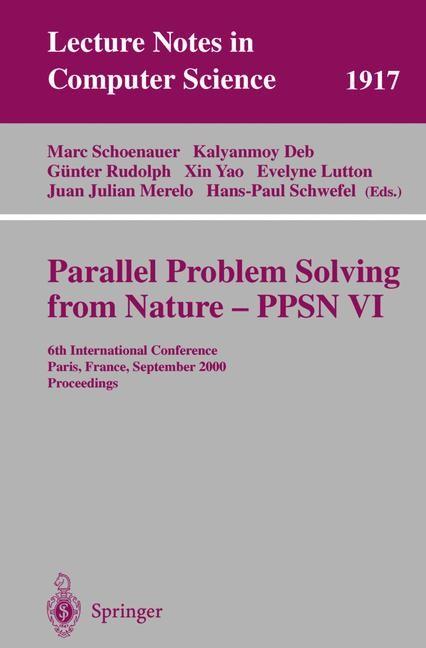 Abbildung von Schoenauer / Deb / Rudolph / Yao / Lutton / Merelo / Schwefel | Parallel Problem Solving from Nature-PPSN VI | 2000
