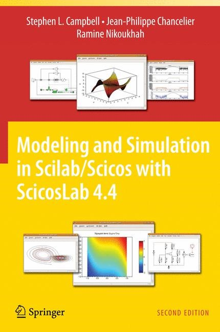 Abbildung von Campbell / Chancelier / Nikoukhah | Modeling and Simulation in Scilab/Scicos with ScicosLab 4.4 | 2nd ed. | 2009