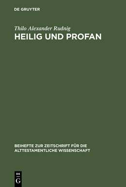 Abbildung von Rudnig   Heilig und Profan   Reprint 2014   2000   Redaktionskritische Studien zu...   287