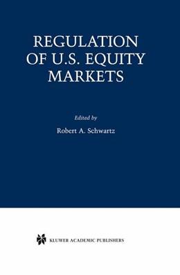 Abbildung von Schwartz | Regulation of U.S. Equity Markets | 2001
