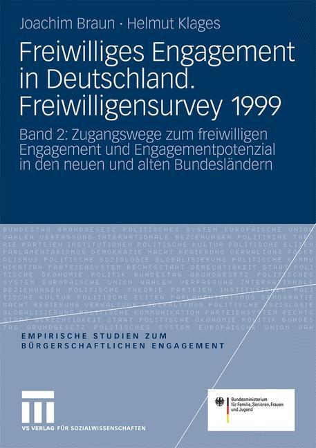 Abbildung von Braun / Klages | Freiwilliges Engagement in Deutschland.Freiwilligensurvey 1999 | 3., überarb. | 2009