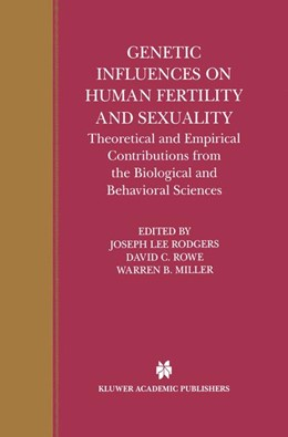 Abbildung von Rodgers / Rowe / Miller | Genetic Influences on Human Fertility and Sexuality | 2000 | Theoretical and Empirical Cont...