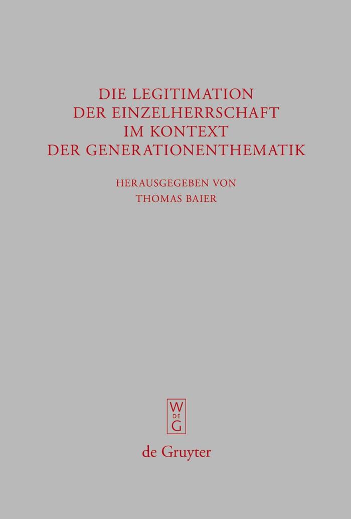 Abbildung von Baier | Die Legitimation der Einzelherrschaft im Kontext der Generationenthematik | 2008