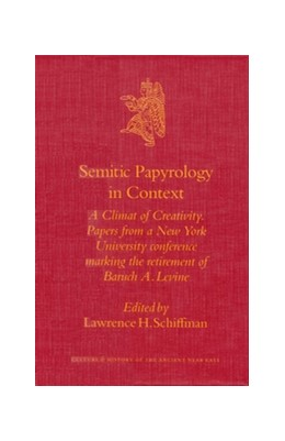 Abbildung von Schiffman | Semitic Papyrology in Context | 2003 | A Climate of Creativity. Paper... | 14