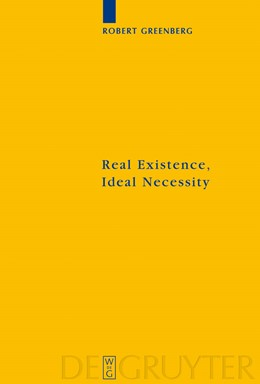 Abbildung von Greenberg   Real Existence, Ideal Necessity   2008   Kant's Compromise, and the Mod...   157