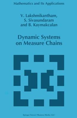 Abbildung von Lakshmikantham / Sivasundaram / Kaymakcalan | Dynamic Systems on Measure Chains | 1996 | 370