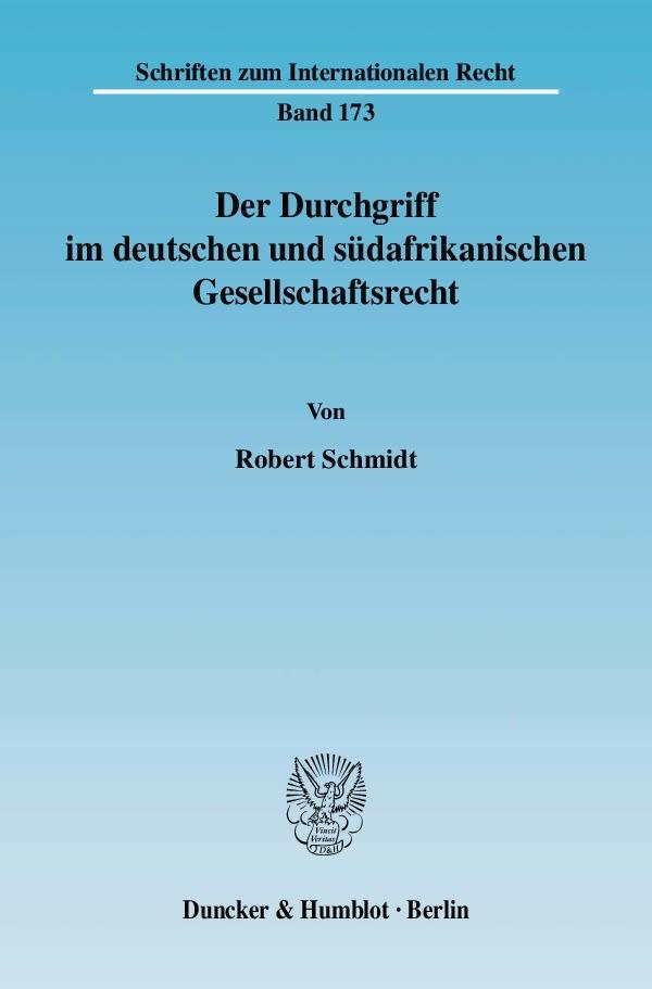 Abbildung von Schmidt | Der Durchgriff im deutschen und südafrikanischen Gesellschaftsrecht | 2008
