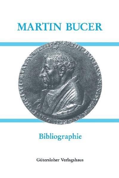 Abbildung von Pils / Ruderer / Schaffrodt  | Martin Bucer (1491-1551) - Bibliographie | 2005