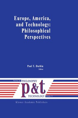 Abbildung von Durbin | Europe, America, and Technology: Philosophical Perspectives | 1991 | 8
