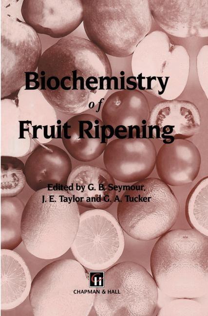 Abbildung von Seymour / Taylor / Tucker | Biochemistry of Fruit Ripening | 1993