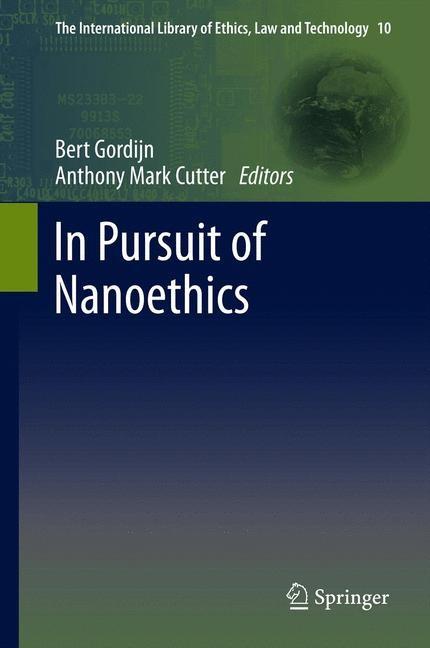 Abbildung von Cutter / Gordijn   In Pursuit of Nanoethics   2013