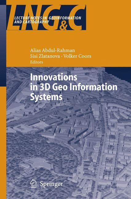Abbildung von Abdul-Rahman / Zlatanova / Coors | Innovations in 3D Geo Information Systems | 2006