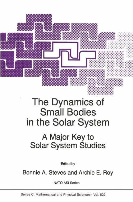 Abbildung von Steves / Roy | The Dynamics of Small Bodies in the Solar System | 1998