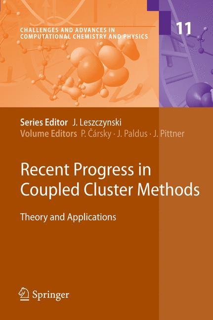 Abbildung von Cársky / Paldus / Pittner | Recent Progress in Coupled Cluster Methods | 2010