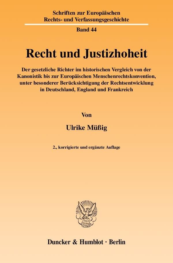Abbildung von Müßig | Recht und Justizhoheit | 2., korrigierte und erg. Aufl. | 2009