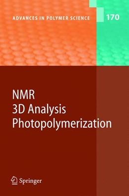 Abbildung von NMR · 3D Analysis · Photopolymerization | 2004 | 170