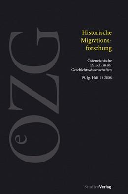Abbildung von Wadauer | Österreichische Zeitschrift für Geschichtswissenschaften 1/08 | 2008 | Historische Migrationsforschun... | 1/08