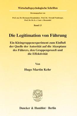 Abbildung von Kehr | Die Legitimation von Führung. | 2000 | Ein Kleingruppenexperiment zum... | 13