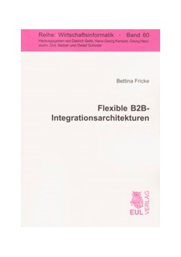 Abbildung von Fricke | Flexible B2B-Integrationsarchitekturen | 2008