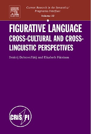 Abbildung von Dobrovol'skij / Piirainen   Figurative Language: Cross-cultural and Cross-linguistic Perspectives   2005