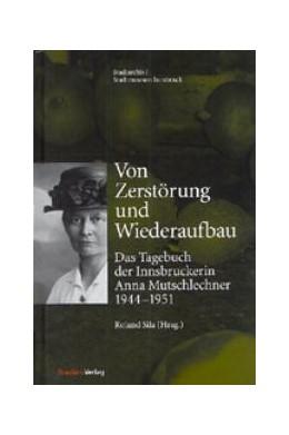 Abbildung von Sila | Von Zerstörung und Wiederaufbau | 2003 | Das Tagebuch der Innsbruckerin... | 30
