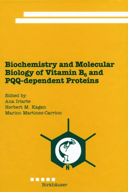 Abbildung von Iriarte / Kagan / Martinez-Carrion | Biochemistry and Molecular Biology of Vitamin B6 and PQQ-dependent Proteins | 2000