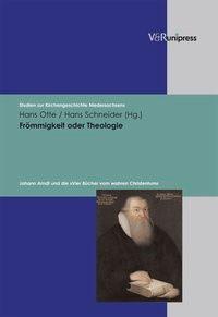 Abbildung von Otte / Schneider | Frömmigkeit oder Theologie | 2007