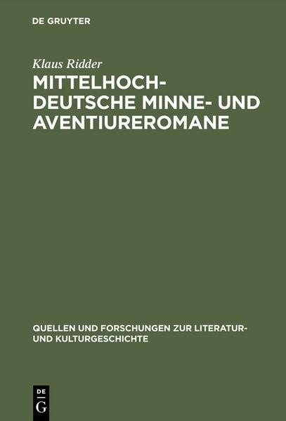 Abbildung von Ridder | Mittelhochdeutsche Minne- und Aventiureromane | 1998 | 1998