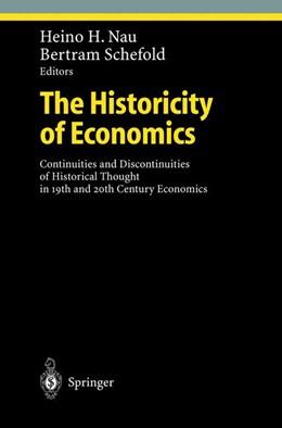Abbildung von Nau / Schefold   The Historicity of Economics   2002   Continuities and Discontinuiti...