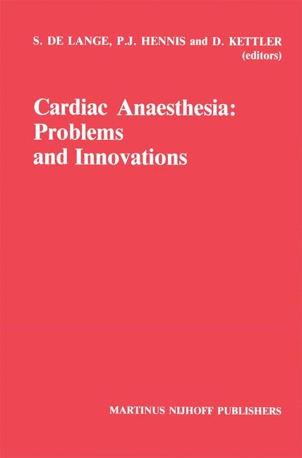 Abbildung von Lange / Hennis / Kettler | Cardiac Anaesthesia: Problems and Innovations | 1986