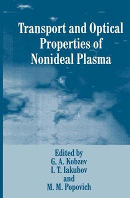 Abbildung von Iakubov / Kobzev / Popovich | Transport and Optical Properties of Nonideal Plasma | 1995