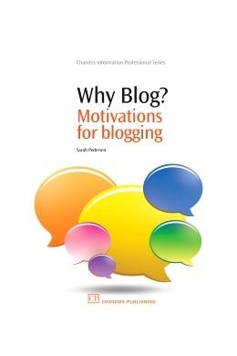 Abbildung von Pedersen | Why Blog? | 2010 | Motivations for Blogging
