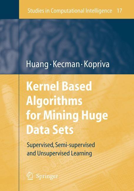 Abbildung von Huang / Kecman / Kopriva | Kernel Based Algorithms for Mining Huge Data Sets | 2006