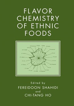 Abbildung von Shahidi / Chi-Tang Ho   Flavor Chemistry of Ethnic Foods   1999