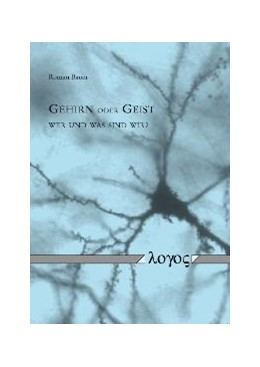 Abbildung von Bauer | Gehirn oder Geist - Wer und was sind wir? | 2008