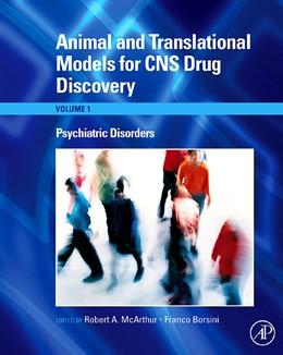 Abbildung von McArthur / Borsini | Animal and Translational Models for CNS Drug Discovery: Psychiatric Disorders | 2008