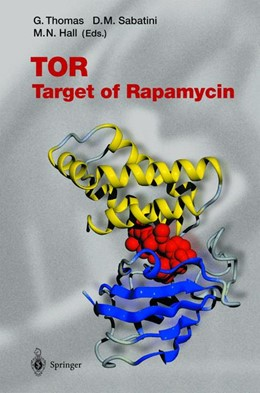 Abbildung von Thomas / Sabatini / Hall | TOR | 2003 | Target of Rapamycin | 279