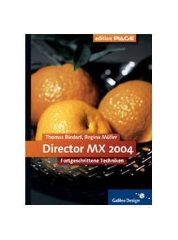 Abbildung von Müller / Biedorf | Director MX 2004 | 2004 | Fortgeschrittene Techniken