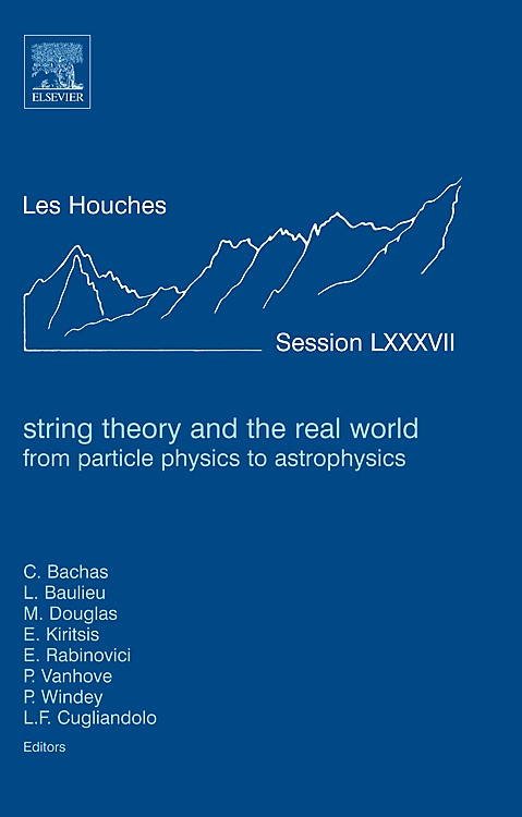 Abbildung von String Theory and the Real World: From particle physics to astrophysics | 2008