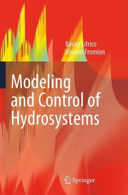 Modeling and Control of Hydrosystems | Litrico / Fromion | 1st Edition., 2009 | Buch (Cover)