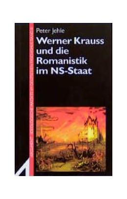 Abbildung von Jehle | Werner Krauss und die Romanistik im NS-Staat | 1995 | 242