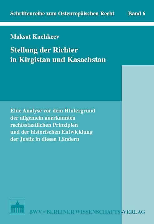 Stellung der Richter in Kirgistan und Kasachstan | Kachkeev, 2007 | Buch (Cover)