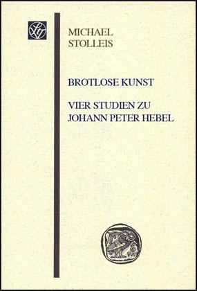 Abbildung von Stolleis | Brotlose Kunst – Vier Studien zu Johann Peter Hebel | 2006