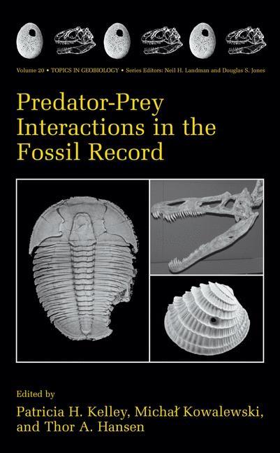 Abbildung von Kelley / Kowalewski / Hansen | Predator-Prey Interactions in the Fossil Record | 2003