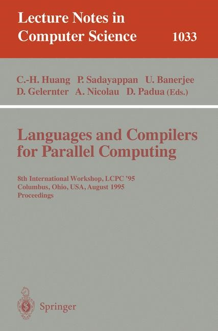 Abbildung von Huang / Sadayappan / Banerjee / Gelernter / Nicolau / Padua | Languages and Compilers for Parallel Computing | 1996