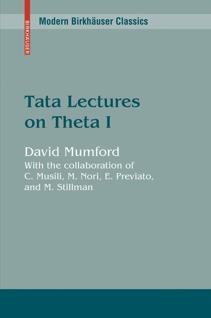 Abbildung von Mumford | Tata Lectures on Theta I | Reprint of the 1983 ed. | 2006