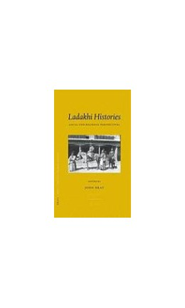 Abbildung von Bray | Ladakhi Histories | 2005 | Local and Regional Perspective... | 9
