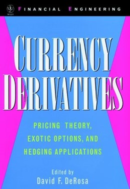 Abbildung von DeRosa | Currency Derivatives | 1998 | Pricing Theory, Exotic Options...